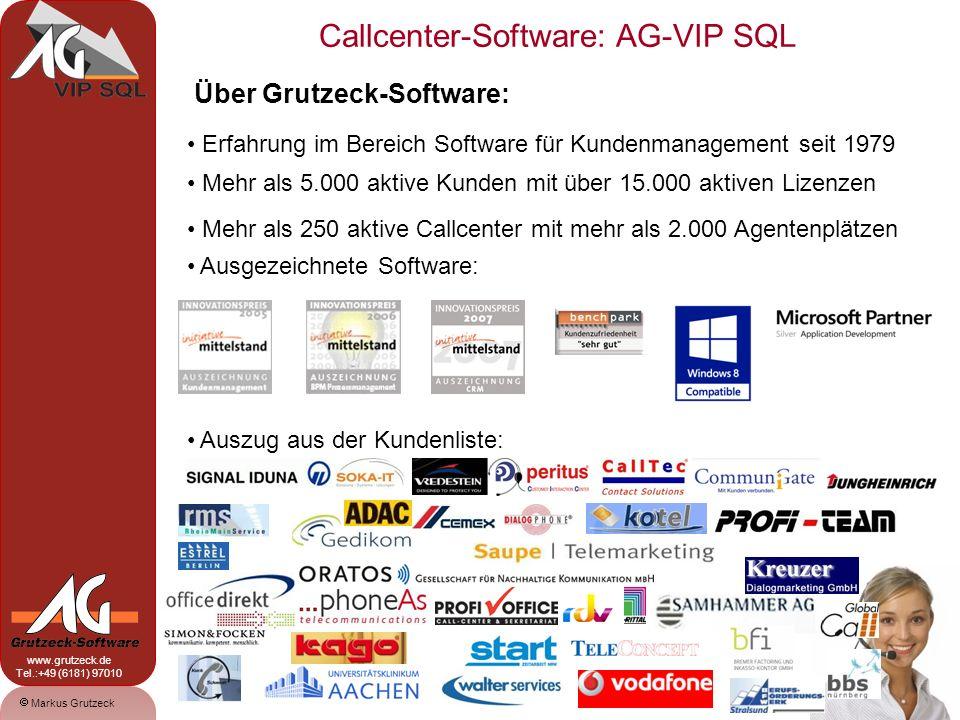 Markus Grutzeck www.grutzeck.de Tel.:+49 (6181) 97010 Callcenter-Software: AG-VIP SQL 12 Fullfillment: Mit Einstufung des Telefonats können direkt eine Email (via Outlook oder eigenem SMTP-Mailclient), ein Brief / Fax über die MS-Office- Anbindung erzeugt werden.