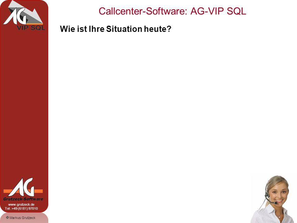 Markus Grutzeck www.grutzeck.de Tel.:+49 (6181) 97010 Callcenter-Software: AG-VIP SQL 3 Einsatzgebiete: Outbound: Die Callcentersoftware AG-VIP SQL bietet alle notwendigen Funk- tionen zur Abbildung von Outboundaktionen: Frontend, Datenbank, Dialer, Kampagnenmangement, Reportings etc.