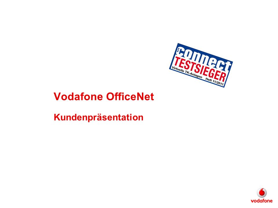 Vodafone OfficeNet Kundenpräsentation