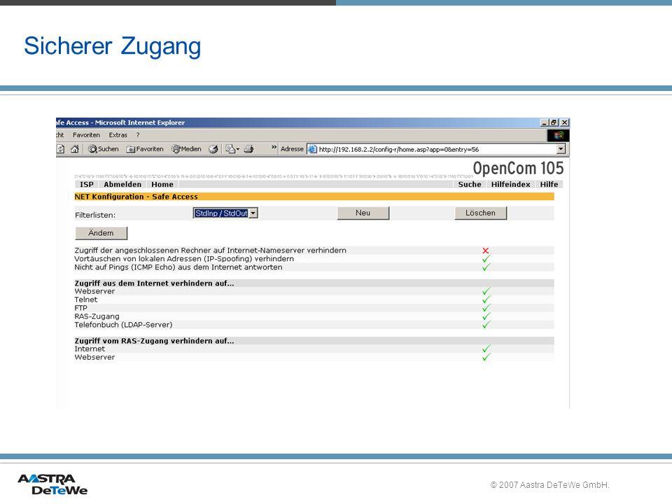 © 2007 Aastra DeTeWe GmbH. Sicherer Zugang