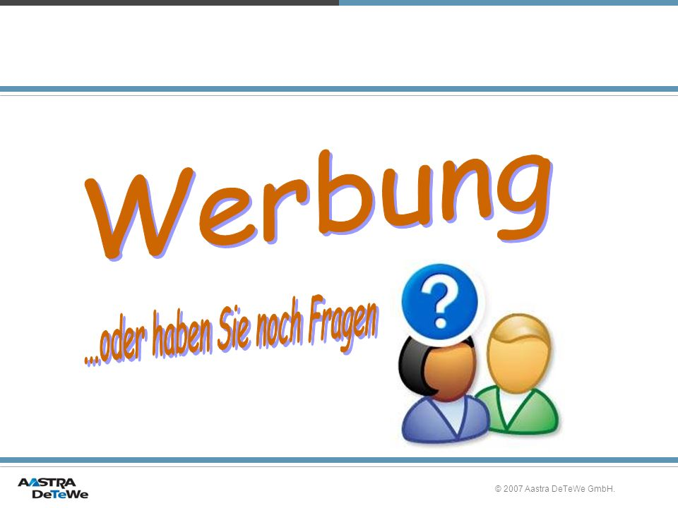 © 2007 Aastra DeTeWe GmbH.