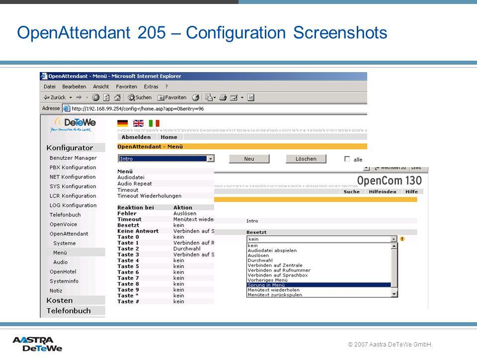 © 2007 Aastra DeTeWe GmbH. OpenAttendant 205 – Configuration Screenshots