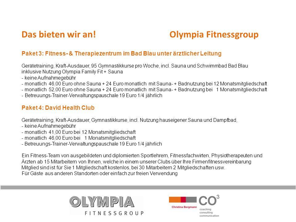 Das bieten wir an! Olympia Fitnessgroup Paket 3: Fitness- & Therapiezentrum im Bad Blau unter ärztlicher Leitung Gerätetraining, Kraft-Ausdauer, 95 Gy