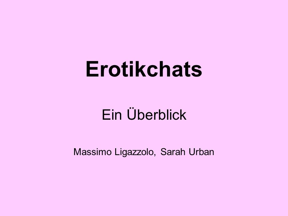 Erotikchats Der Privatchat – textbasierter Cybersex.