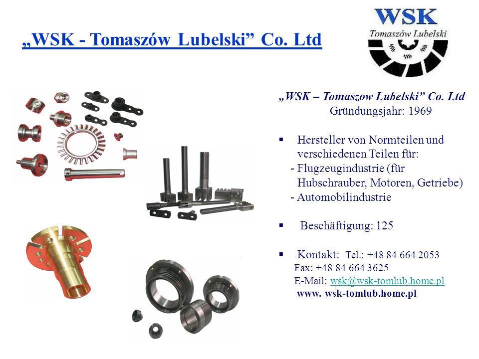 WSK - Tomaszów Lubelski Co.Ltd WSK – Tomaszow Lubelski Co.