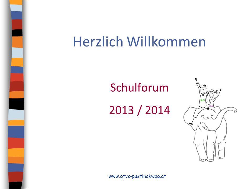 www.gtvs-pastinakweg.at Herzlich Willkommen Schulforum 2013 / 2014