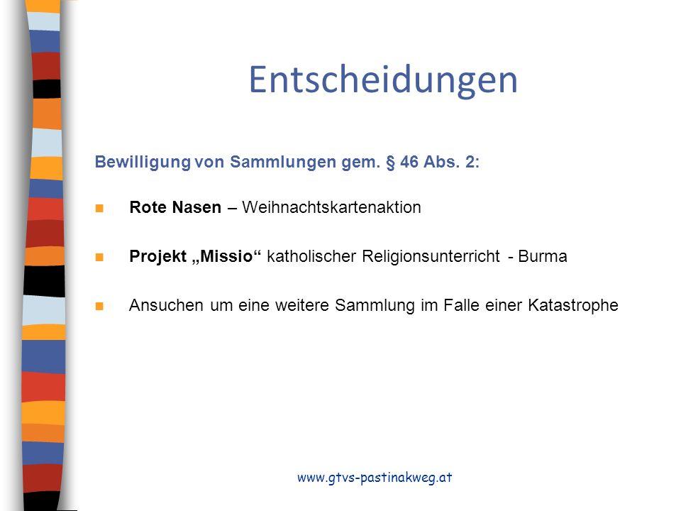 Entscheidungen Bewilligung von Sammlungen gem.§ 46 Abs.