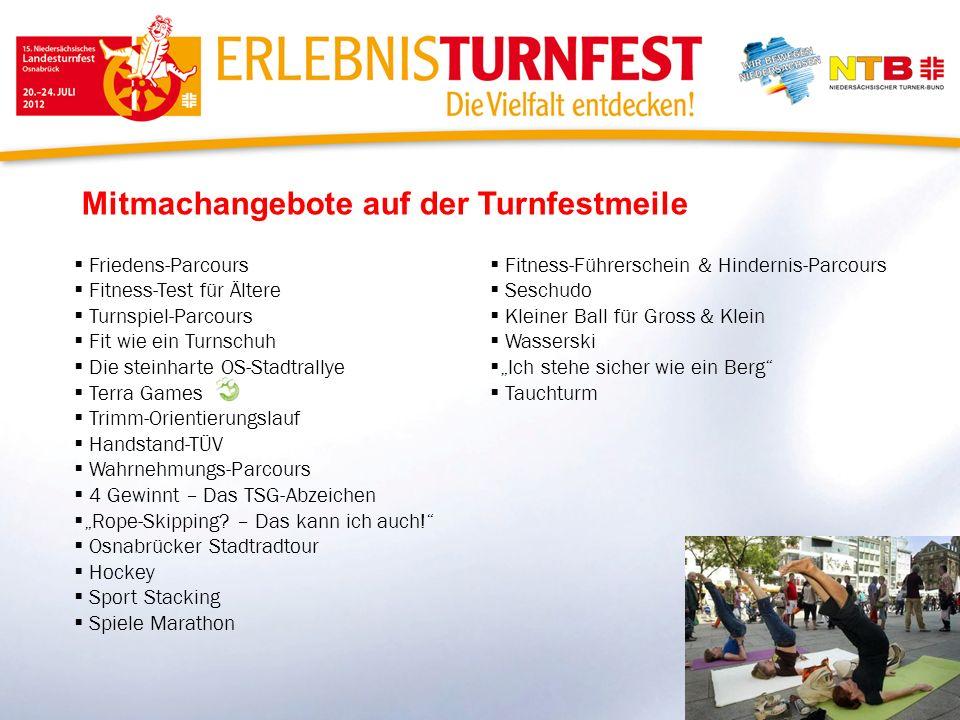 Mitmachangebote auf der Turnfestmeile Friedens-Parcours Fitness-Test für Ältere Turnspiel-Parcours Fit wie ein Turnschuh Die steinharte OS-Stadtrallye