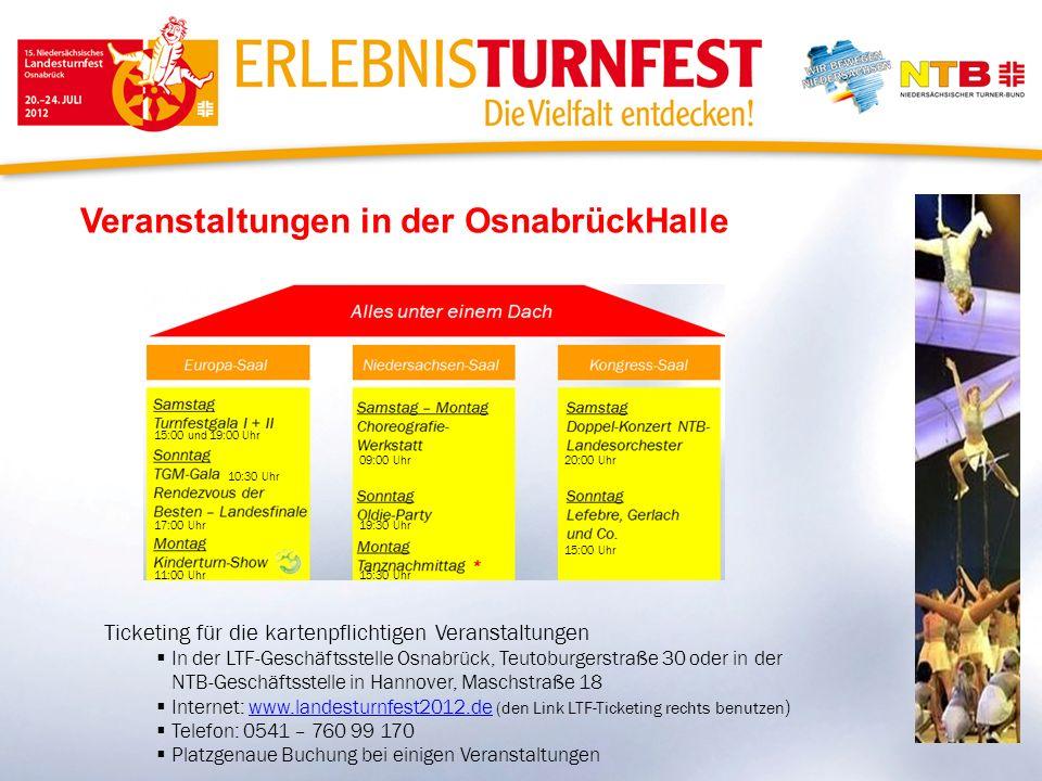 Veranstaltungen in der OsnabrückHalle Ticketing für die kartenpflichtigen Veranstaltungen In der LTF-Geschäftsstelle Osnabrück, Teutoburgerstraße 30 o