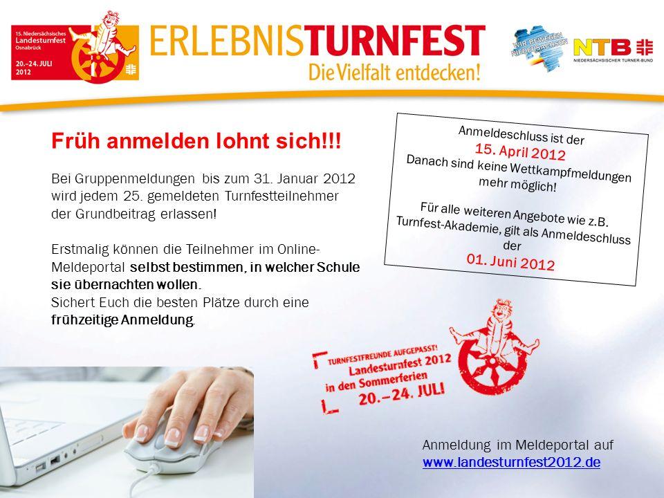 Früh anmelden lohnt sich!!! Bei Gruppenmeldungen bis zum 31. Januar 2012 wird jedem 25. gemeldeten Turnfestteilnehmer der Grundbeitrag erlassen! Erstm