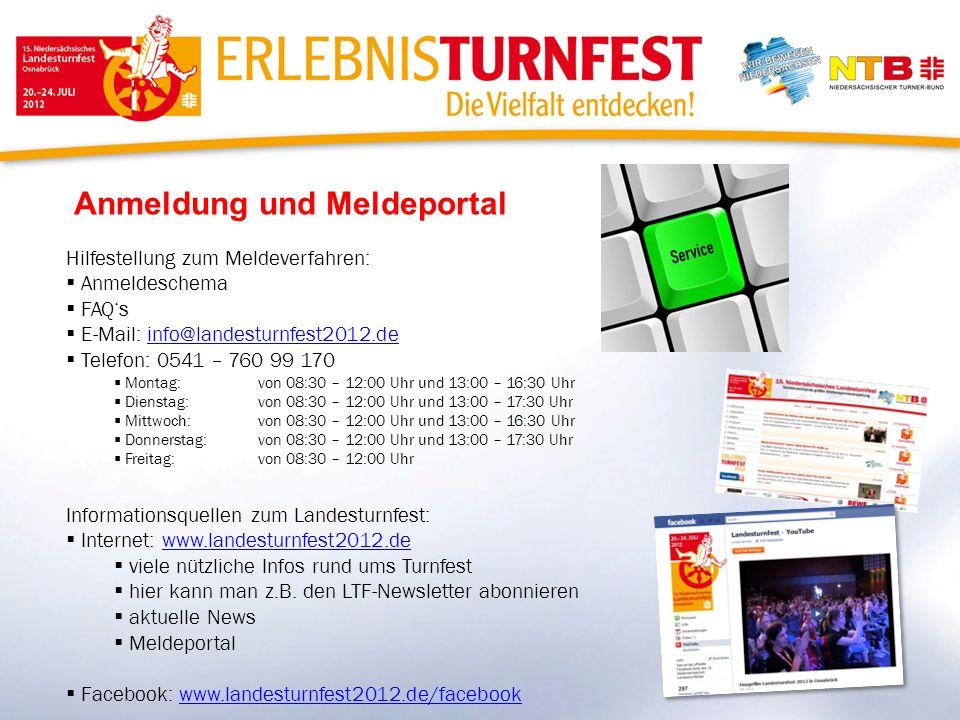Anmeldung und Meldeportal Hilfestellung zum Meldeverfahren: Anmeldeschema FAQs E-Mail: info@landesturnfest2012.deinfo@landesturnfest2012.de Telefon: 0