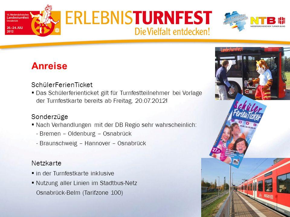 Anreise SchülerFerienTicket Das Schülerferienticket gilt für Turnfestteilnehmer bei Vorlage der Turnfestkarte bereits ab Freitag, 20.07.2012! Sonderzü
