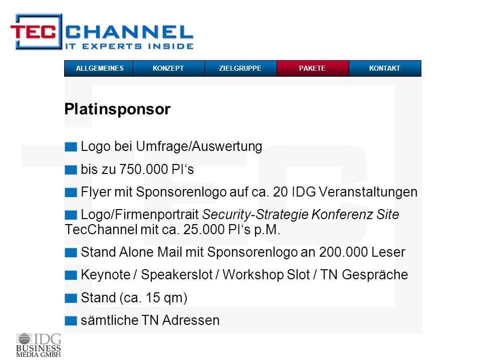 Platinsponsor Logo bei Umfrage/Auswertung bis zu 750.000 PIs Flyer mit Sponsorenlogo auf ca. 20 IDG Veranstaltungen Logo/Firmenportrait Security-Strat