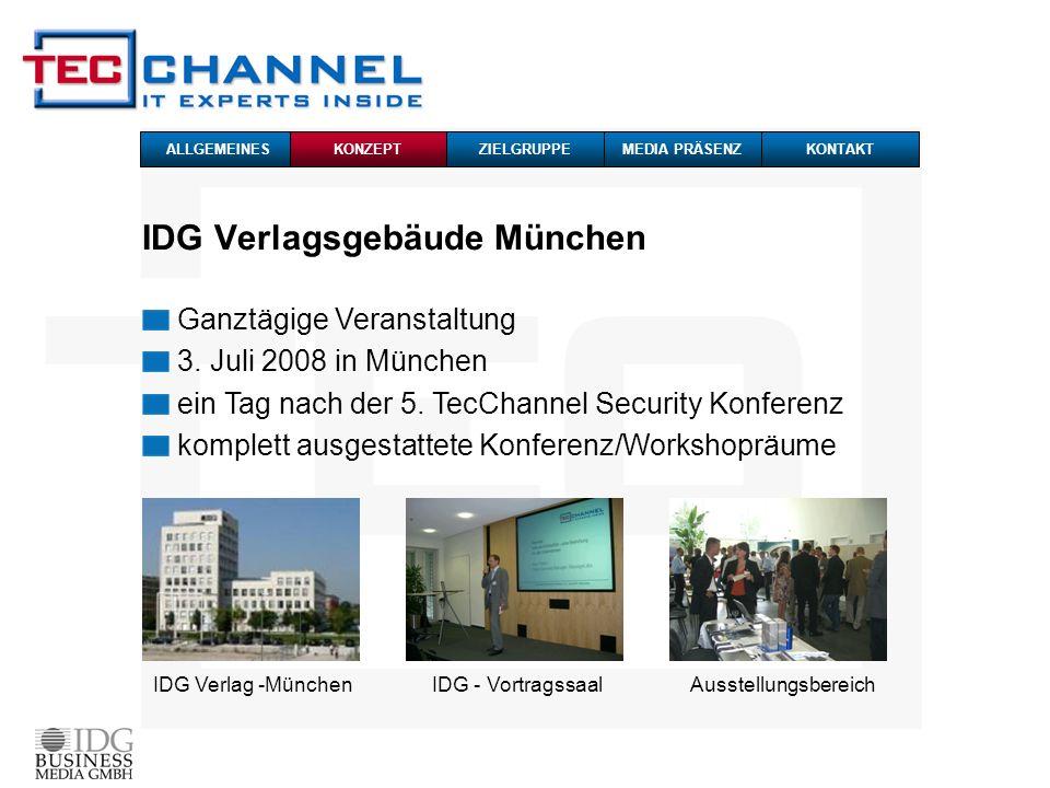 IDG Verlagsgebäude München IDG Verlag -MünchenIDG - VortragssaalAusstellungsbereich ALLGEMEINESKONZEPTZIELGRUPPEMEDIA PRÄSENZKONTAKT Ganztägige Verans