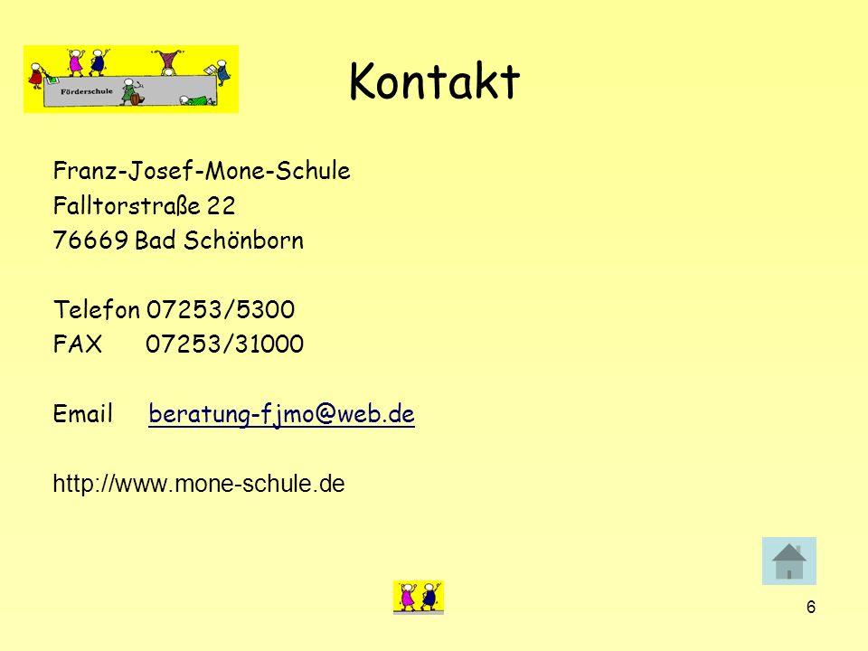6 Kontakt Franz-Josef-Mone-Schule Falltorstraße 22 76669 Bad Schönborn Telefon 07253/5300 FAX 07253/31000 Email beratung-fjmo@web.deberatung-fjmo@web.