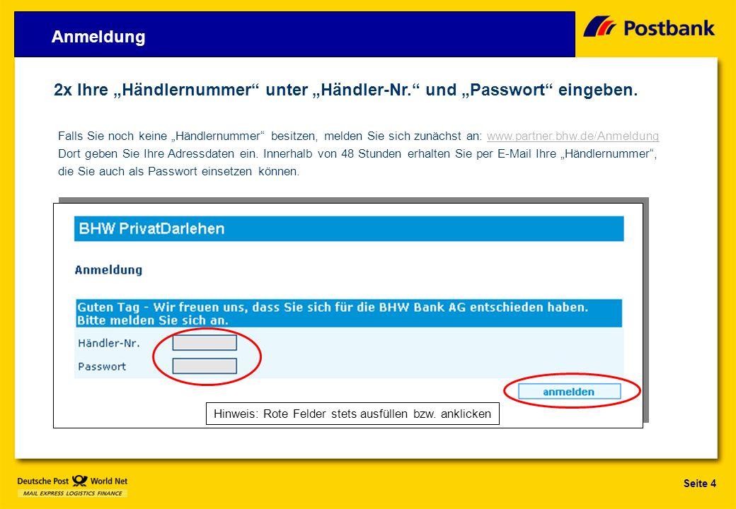 Seite 4 2x Ihre Händlernummer unter Händler-Nr.und Passwort eingeben.