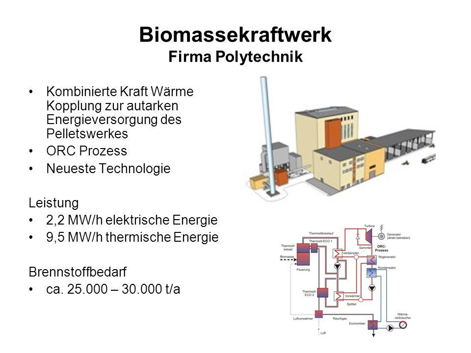 Biomassekraftwerk Firma Polytechnik Kombinierte Kraft Wärme Kopplung zur autarken Energieversorgung des Pelletswerkes ORC Prozess Neueste Technologie