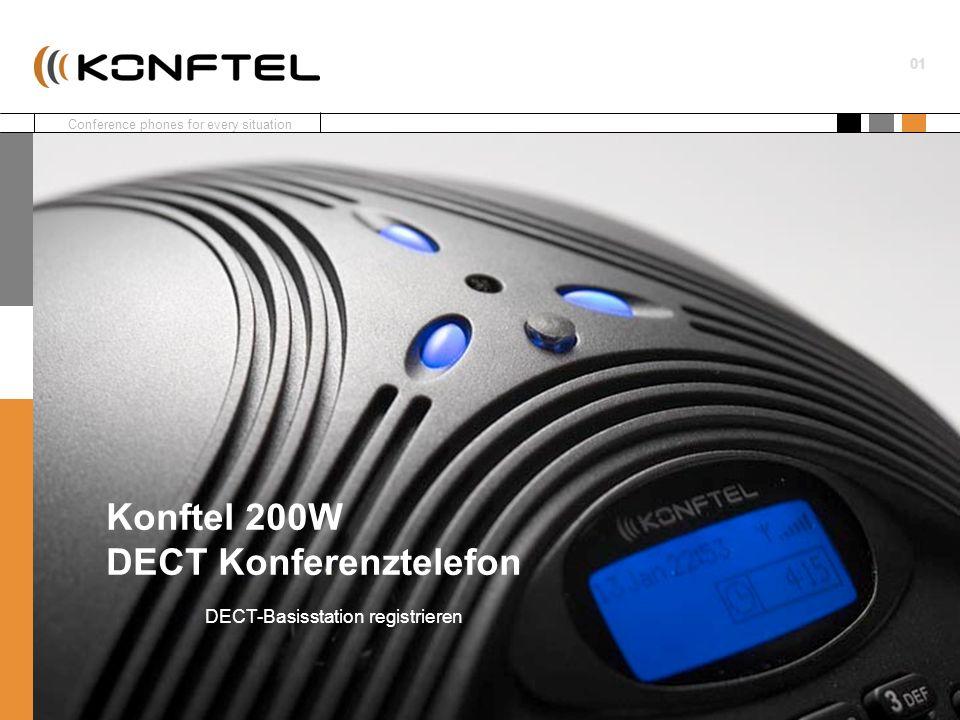 Conference phones for every situation 01 DECT-Basisstation registrieren Konftel 200W DECT Konferenztelefon