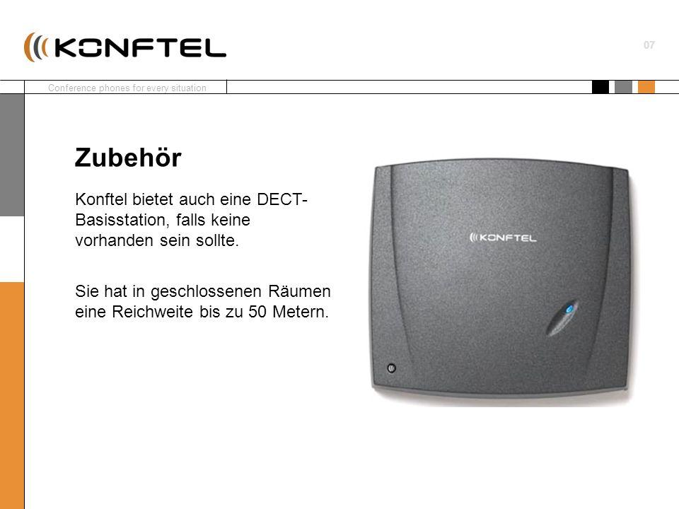 Conference phones for every situation 07 Konftel bietet auch eine DECT- Basisstation, falls keine vorhanden sein sollte. Sie hat in geschlossenen Räum