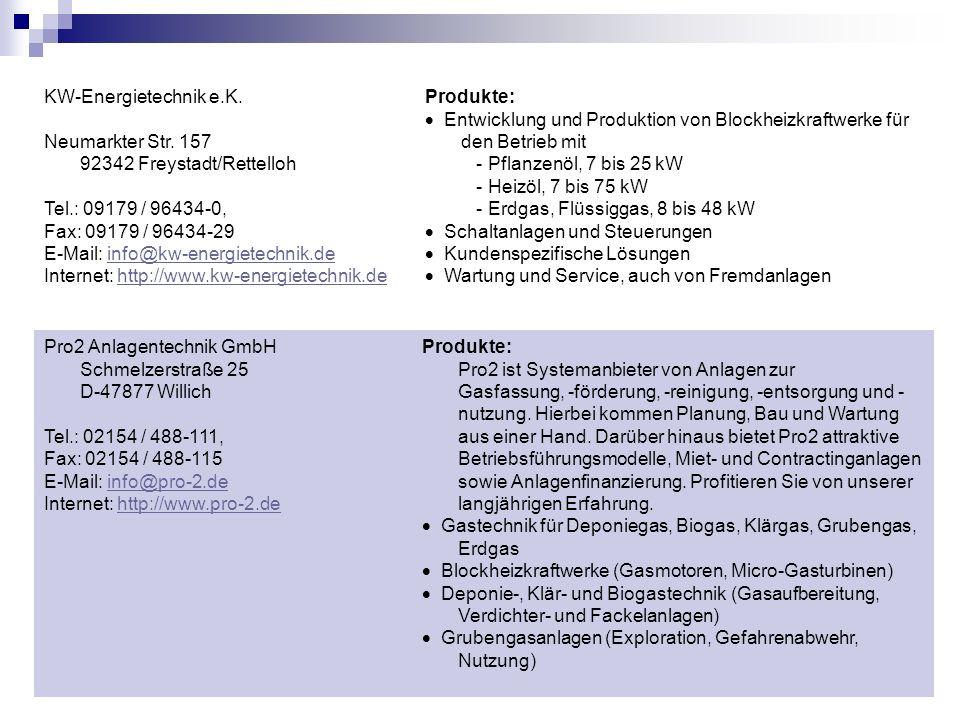 KW-Energietechnik e.K. Neumarkter Str. 157 92342 Freystadt/Rettelloh Tel.: 09179 / 96434-0, Fax: 09179 / 96434-29 E-Mail: info@kw-energietechnik.deinf