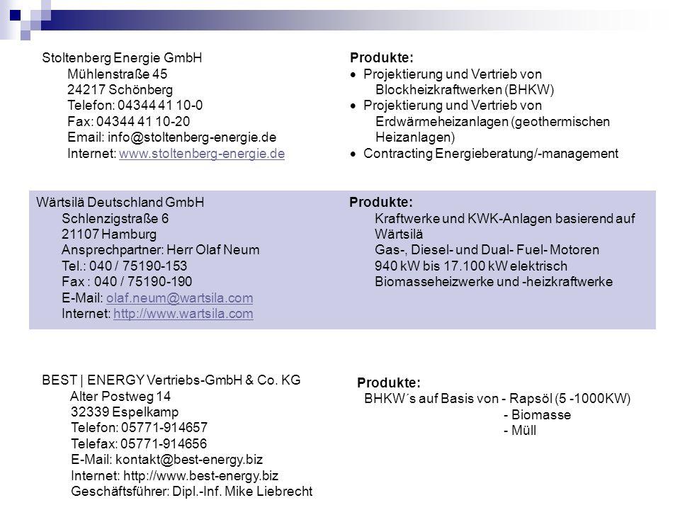 Stoltenberg Energie GmbH Mühlenstraße 45 24217 Schönberg Telefon: 04344 41 10-0 Fax: 04344 41 10-20 Email: info@stoltenberg-energie.de Internet: www.s