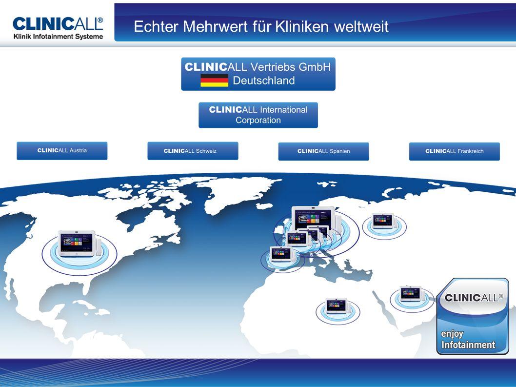 Echter Mehrwert für Kliniken weltweit ClinicAll International Corporation ClinicAll Vertriebs GmbH Deutschland ClincAll Austria ClinicAll Schweiz ClinicAll Spanien ClinicAll Frankreich