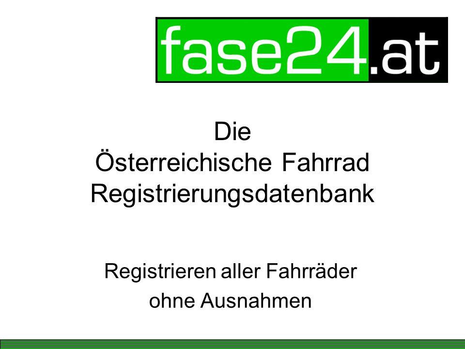 Die Österreichische Fahrrad Registrierungsdatenbank Registrieren aller Fahrräder ohne Ausnahmen