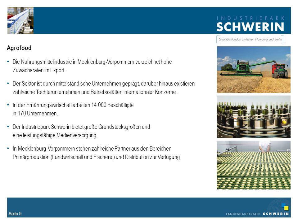 Seite 9 Agrofood Die Nahrungsmittelindustrie in Mecklenburg-Vorpommern verzeichnet hohe Zuwachsraten im Export.