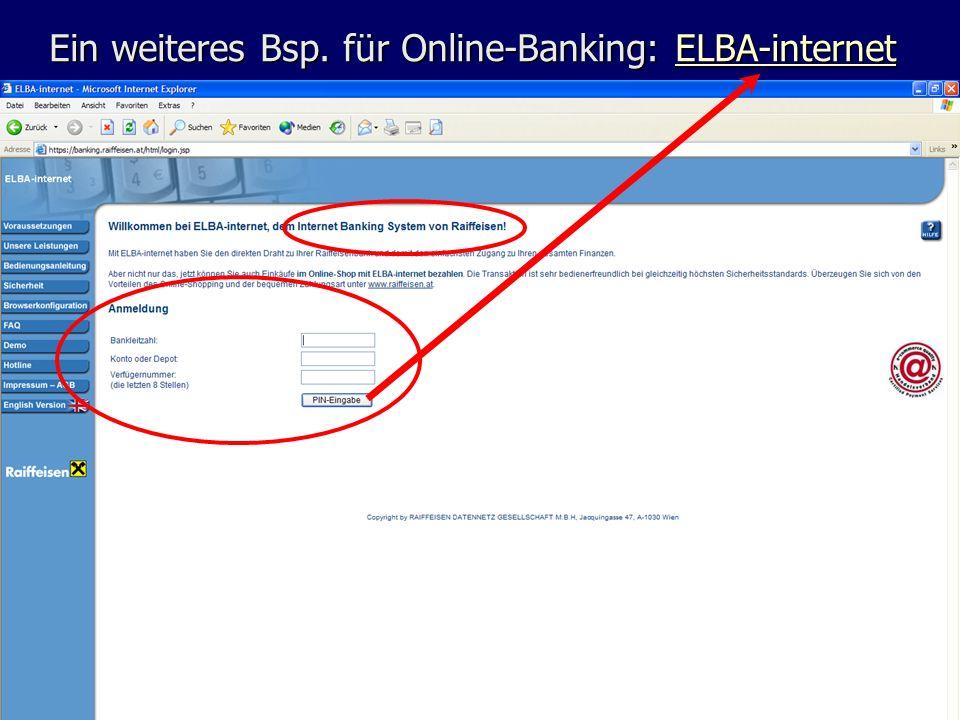 Ein weiteres Bsp. für Online-Banking: ELBA-internet ELBA-internet