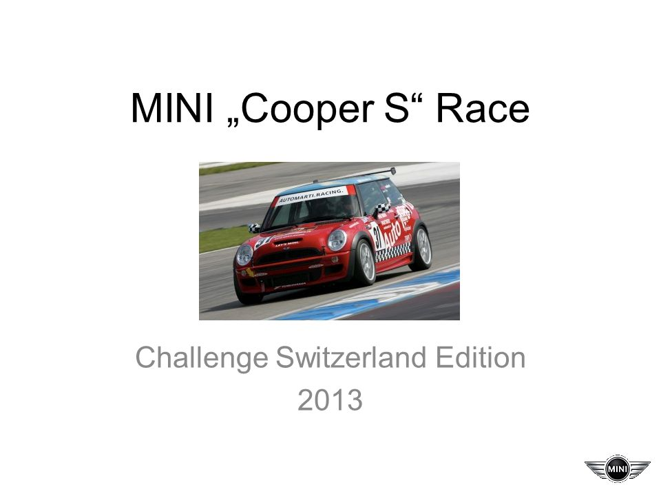 MINI Cooper S Race Challenge Switzerland Edition 2013