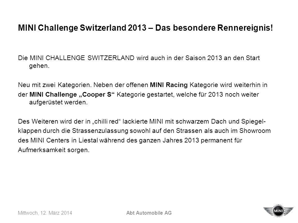 MINI Challenge Switzerland 2013 – Das besondere Rennereignis.