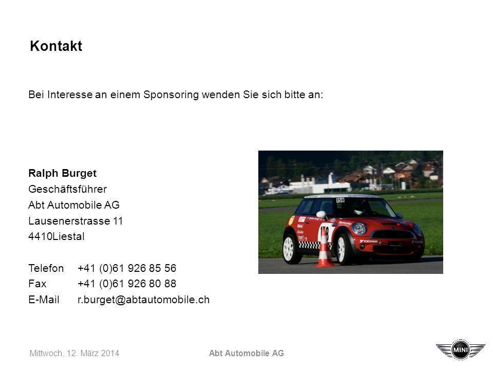 Kontakt Bei Interesse an einem Sponsoring wenden Sie sich bitte an: Ralph Burget Geschäftsführer Abt Automobile AG Lausenerstrasse 11 4410Liestal Telefon+41 (0)61 926 85 56 Fax+41 (0)61 926 80 88 E-Mailr.burget@abtautomobile.ch Mittwoch, 12.