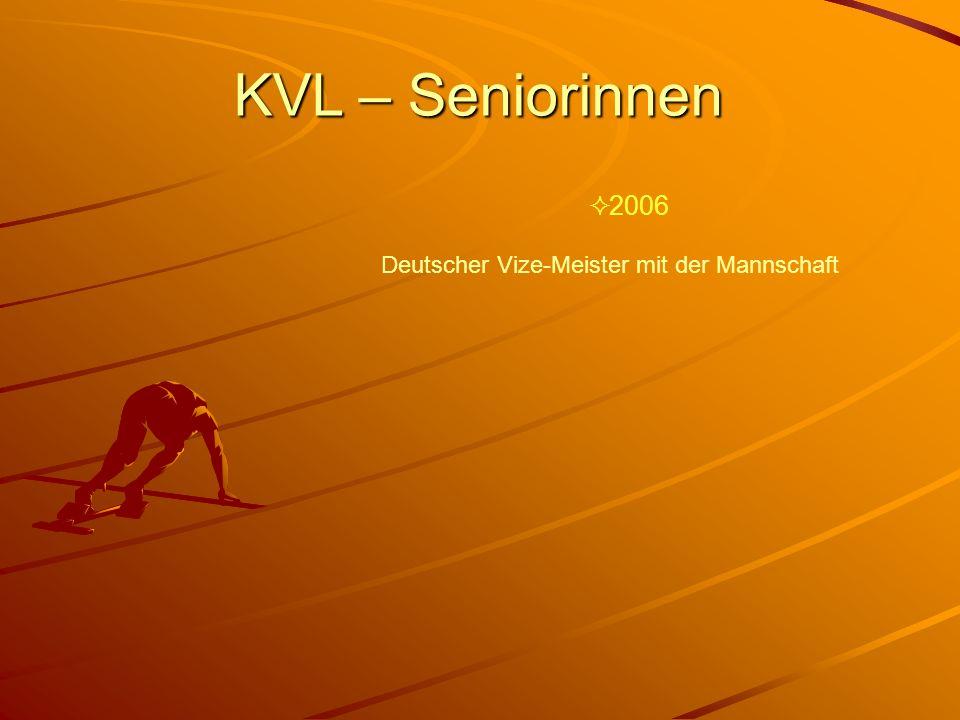 KVL – Seniorinnen 2006 Deutscher Vize-Meister mit der Mannschaft