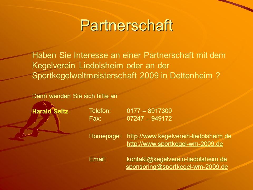 Partnerschaft Haben Sie Interesse an einer Partnerschaft mit dem Kegelverein Liedolsheim oder an der Sportkegelweltmeisterschaft 2009 in Dettenheim ?