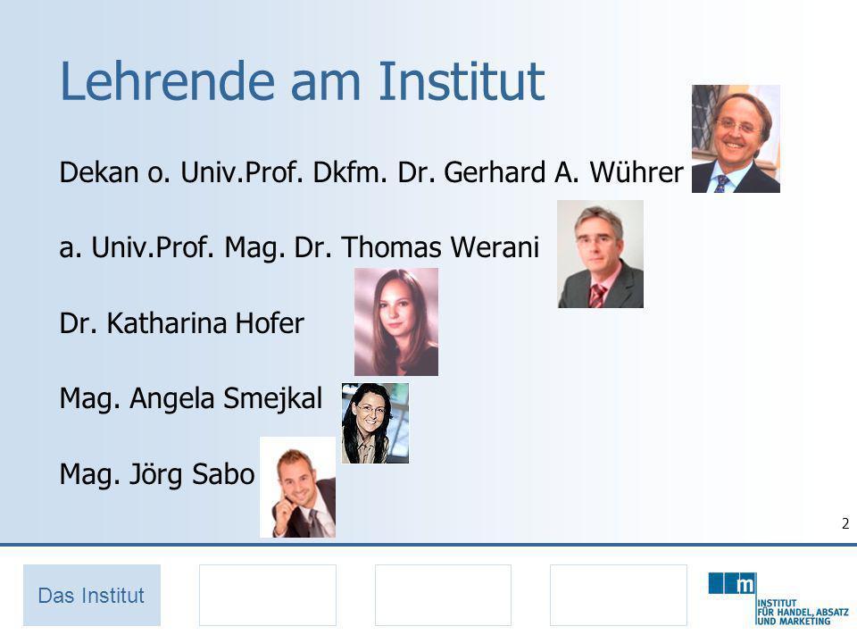 2 Lehrende am Institut Dekan o.Univ.Prof. Dkfm. Dr.