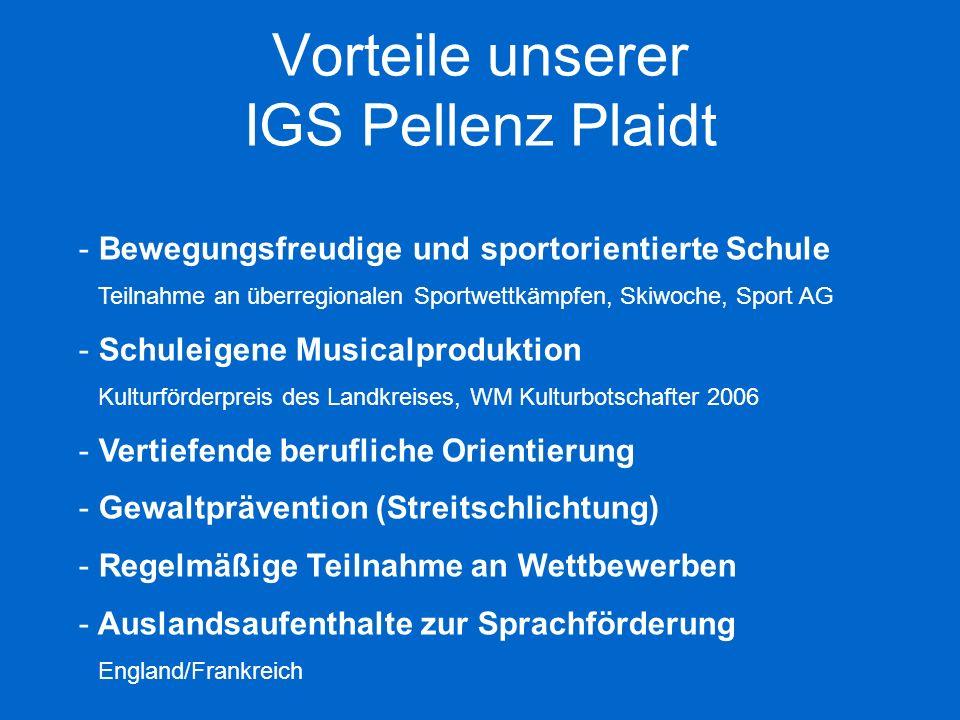 Vorteile unserer IGS Pellenz Plaidt - Bewegungsfreudige und sportorientierte Schule Teilnahme an überregionalen Sportwettkämpfen, Skiwoche, Sport AG -