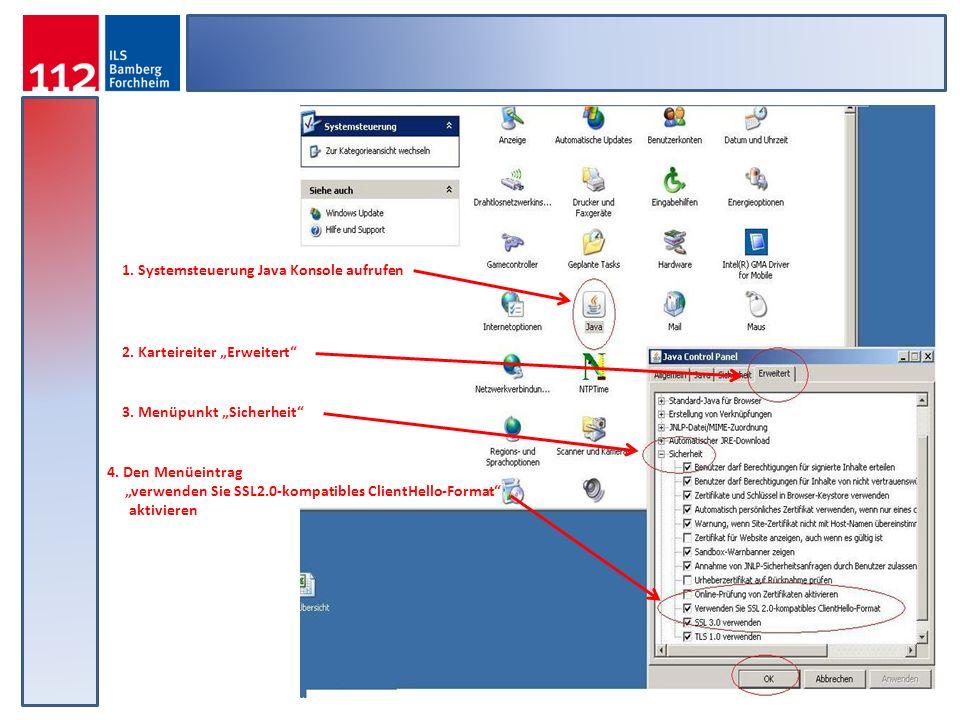 1. Systemsteuerung Java Konsole aufrufen 2. Karteireiter Erweitert 3. Menüpunkt Sicherheit 4. Den Menüeintrag verwenden Sie SSL2.0-kompatibles ClientH