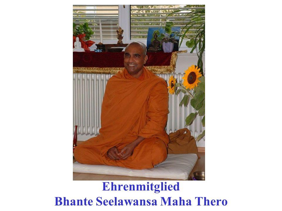 Ehrenmitglied Bhante Seelawansa Maha Thero