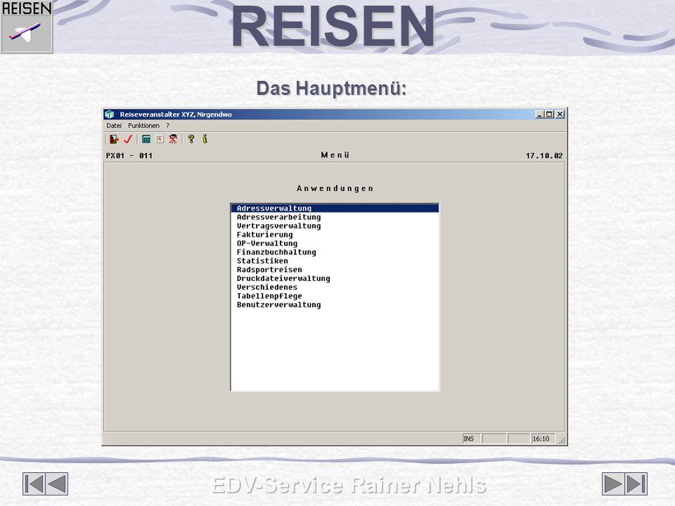 Das Hauptmenü: REISEN