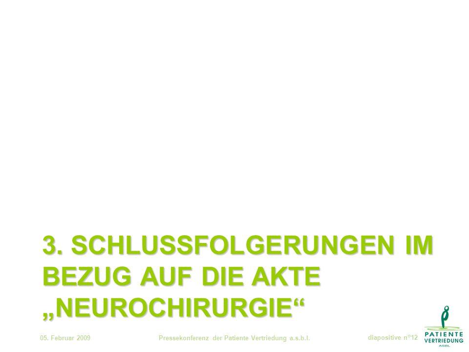 3. SCHLUSSFOLGERUNGEN IM BEZUG AUF DIE AKTE NEUROCHIRURGIE 05.