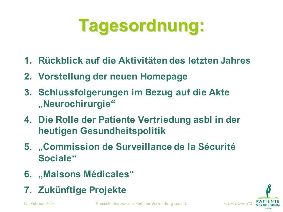 Stand der Dinge 05.Februar 2009Pressekonferenz der Patiente Vertriedung a.s.b.l.