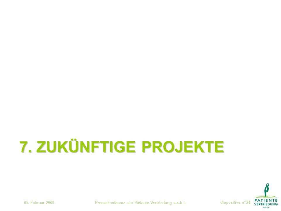 7. ZUKÜNFTIGE PROJEKTE 05.