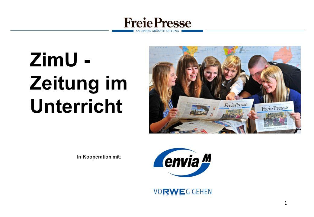 ZimU – Zeitung im Unterricht In Kooperation mit: 2 Ein besonderes Angebot des Jugendprojektes ZimU – Zeitung im Unterricht.