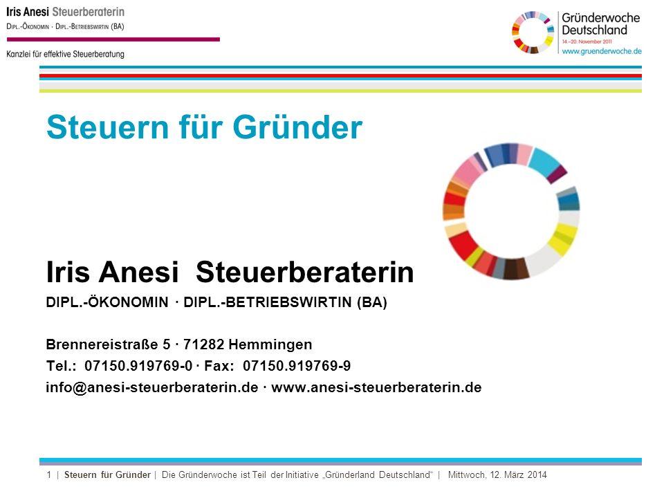 2 | Steuern für Gründer | Die Gründerwoche ist Teil der Initiative Gründerland Deutschland | Mittwoch, 12.