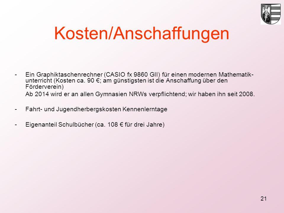 21 Kosten/Anschaffungen -Ein Graphiktaschenrechner (CASIO fx 9860 GII) für einen modernen Mathematik- unterricht (Kosten ca. 90 ; am günstigsten ist d