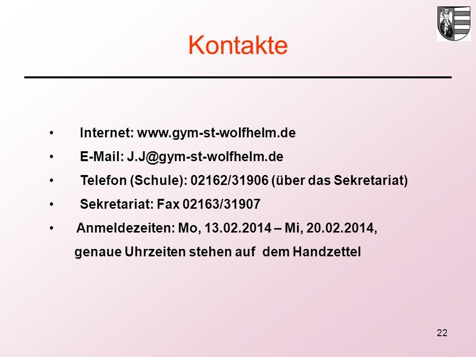 22 Kontakte Internet: www.gym-st-wolfhelm.de E-Mail: J.J@gym-st-wolfhelm.de Telefon (Schule): 02162/31906 (über das Sekretariat) Sekretariat: Fax 0216