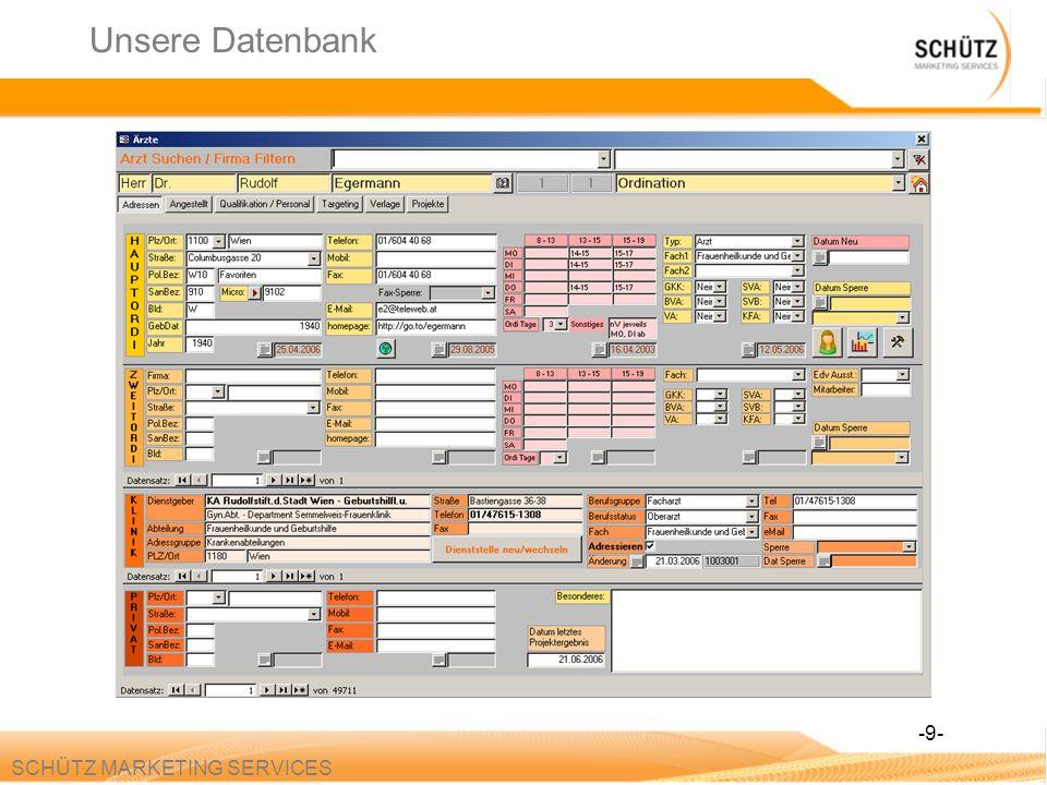 SCHÜTZ MARKETING SERVICES Unsere Datenbank -9-