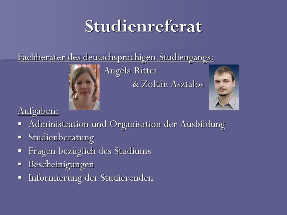Studienreferat Öffnungszeiten: In der Vorlesungszeit: Mo-Mi-Fr 8.00 - 12.00 Di-Do: 12.00 - 16.00 Außerhalb der Vorlesungszeit: Mo-Fr: 8.00 - 12.00 Erreichbarkeiten außerhalb der Öffnungszeiten: Tel: 0036-72-536-000 (Durchwahl: 1139) Fax: 0036-72-536-106 E-Mail: studien.referat@aok.pte.hu zoltan.asztalos@aok.pte.hu zoltan.asztalos@aok.pte.hu