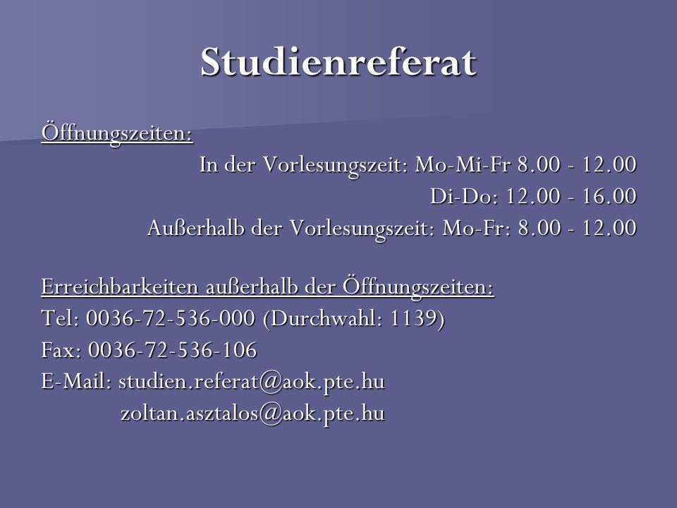 Studienreferat Öffnungszeiten: In der Vorlesungszeit: Mo-Mi-Fr 8.00 - 12.00 Di-Do: 12.00 - 16.00 Außerhalb der Vorlesungszeit: Mo-Fr: 8.00 - 12.00 Err