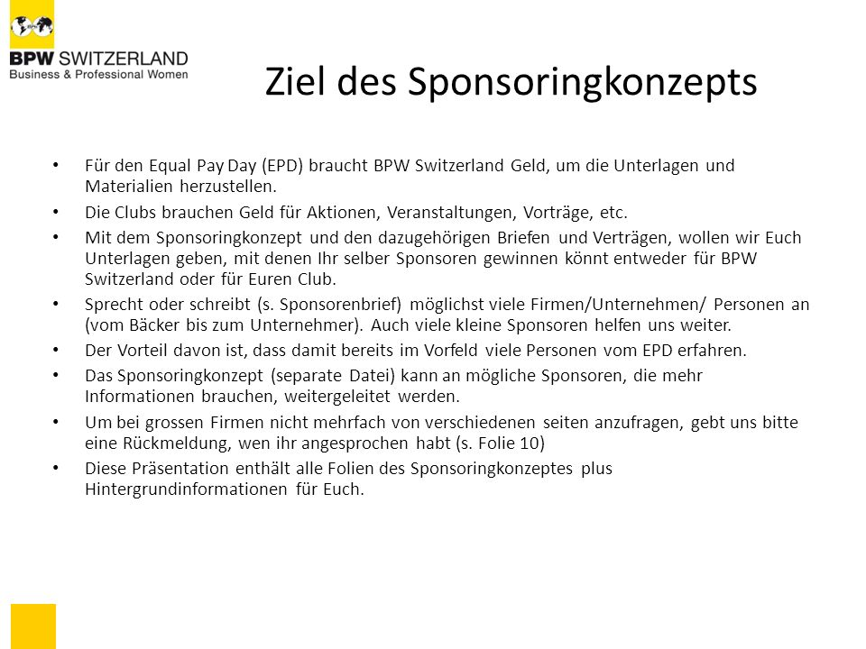 Dazugehörige Dateien EPD – interner Sponsorenleitfaden (ppt) Sponsoringkonzept (ppt) Sponsorenbrief (doc) hier den rot markierten Text anpassen Sponsorenvertrag (wird gerade von jur.